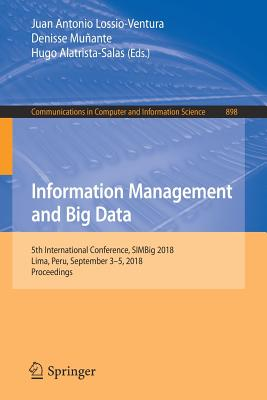 Information Management and Big Data: 5th International Conference, Simbig 2018, Lima, Peru, September 3-5, 2018, Proceedings
