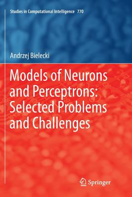 Models of Neurons and Perceptrons: Selected Problems and Challenges-cover
