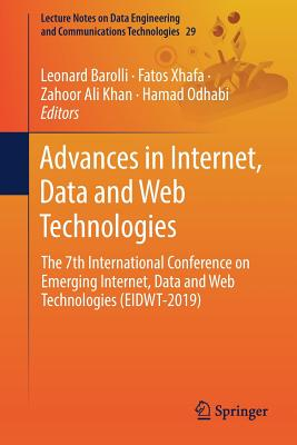Advances in Internet, Data and Web Technologies: The 7th International Conference on Emerging Internet, Data and Web Technologies (Eidwt-2019)