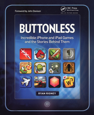 Buttonless: Incredible iPhone and iPad Games and the Stories Behind Them-cover