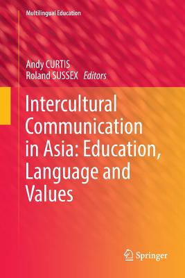 Intercultural Communication in Asia: Education, Language and Values-cover