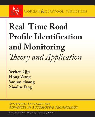 Real-Time Road Profile Identification and Monitoring: Theory and Application-cover