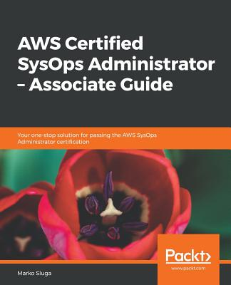 Aws Certified Sysops Administrator - Associate Guide-cover