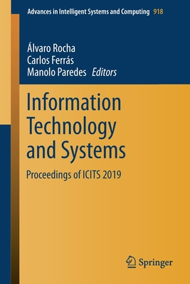 Information Technology and Systems: Proceedings of Icits 2019-cover
