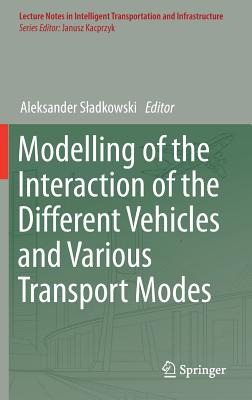 Modelling of the Interaction of the Different Vehicles and Various Transport Modes-cover