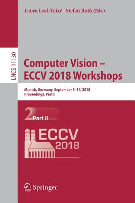 Computer Vision - Eccv 2018 Workshops: Munich, Germany, September 8-14, 2018, Proceedings, Part II-cover