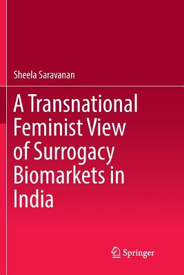 A Transnational Feminist View of Surrogacy Biomarkets in India-cover