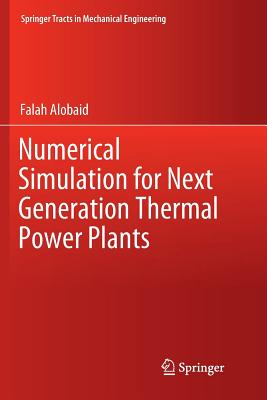 Numerical Simulation for Next Generation Thermal Power Plants-cover