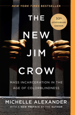The New Jim Crow: Mass Incarceration in the Age of Colorblindness-cover