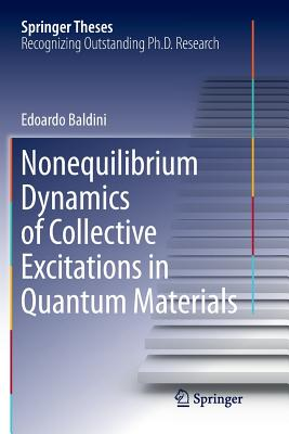 Nonequilibrium Dynamics of Collective Excitations in Quantum Materials-cover