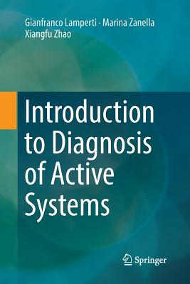 Introduction to Diagnosis of Active Systems