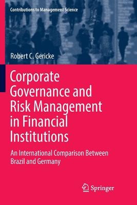 Corporate Governance and Risk Management in Financial Institutions: An International Comparison Between Brazil and Germany-cover