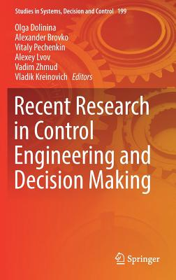 Recent Research in Control Engineering and Decision Making-cover
