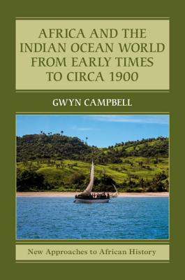 Africa and the Indian Ocean World from Early Times to Circa 1900-cover
