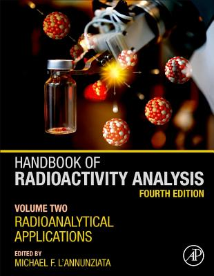 Handbook of Radioactivity Analysis: Volume 2: Radioanalytical Applications-cover