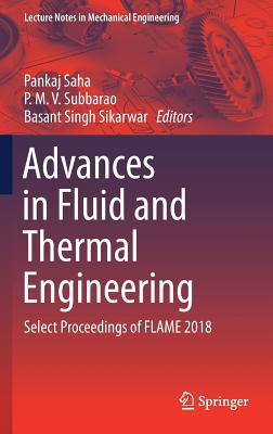 Advances in Fluid and Thermal Engineering: Select Proceedings of Flame 2018-cover