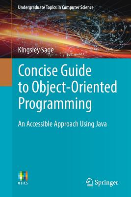 Concise Guide to Object-Oriented Programming: An Accessible Approach Using Java-cover