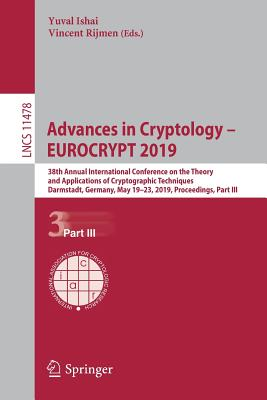 Advances in Cryptology - Eurocrypt 2019: 38th Annual International Conference on the Theory and Applications of Cryptographic Techniques, Darmstadt, G-cover