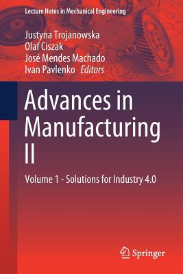 Advances in Manufacturing II: Volume 1 - Solutions for Industry 4.0-cover