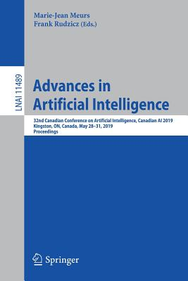 Advances in Artificial Intelligence: 32nd Canadian Conference on Artificial Intelligence, Canadian AI 2019, Kingston, On, Canada, May 28-31, 2019, Pro-cover