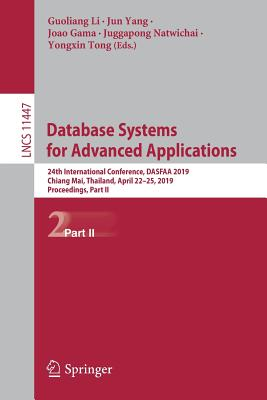 Database Systems for Advanced Applications: 24th International Conference, Dasfaa 2019, Chiang Mai, Thailand, April 22-25, 2019, Proceedings, Part II-cover