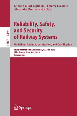 Reliability, Safety, and Security of Railway Systems. Modelling, Analysis, Verification, and Certification: Third International Conference, Rssrail 20-cover