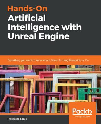 Hands-On Artificial Intelligence with Unreal Engine-cover