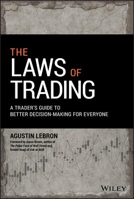 The Laws of Trading: A Trader's Guide to Better Decision-Making for Everyone-cover