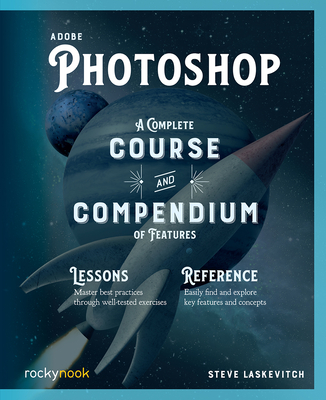 Adobe Photoshop: A Complete Course and Compendium of Features-cover