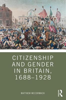 Citizenship and Gender in Britain, 1688-1928-cover