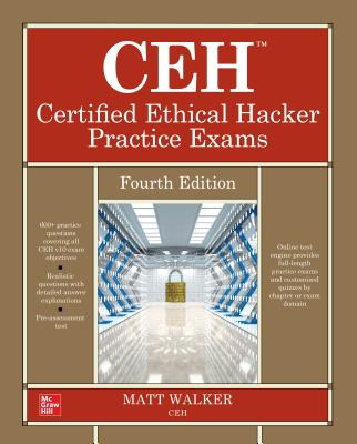 CEH Certified Ethical Hacker Practice Exams, 4/e (Hardcover)-cover