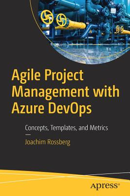 Agile Project Management with Azure Devops: Concepts, Templates, and Metrics-cover