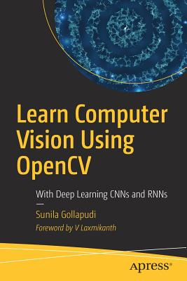 Learn Computer Vision Using OpenCV: With Deep Learning CNNs and RNNs-cover