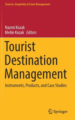 Tourist Destination Management: Instruments, Products, and Case Studies-cover