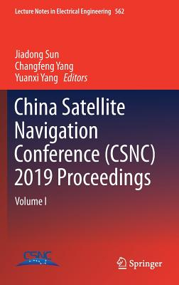 China Satellite Navigation Conference (Csnc) 2019 Proceedings: Volume I-cover