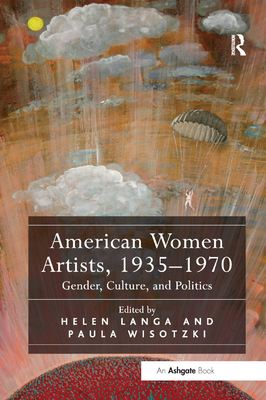 American Women Artists, 1935-1970: Gender, Culture, and Politics-cover