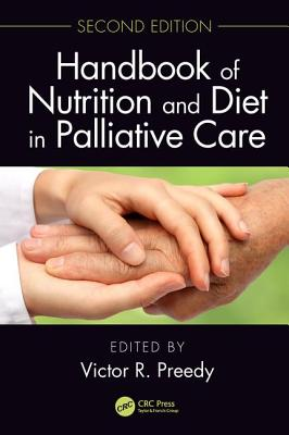 Handbook of Nutrition and Diet in Palliative Care, Second Edition-cover