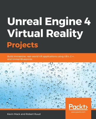 Unreal Engine 4 Virtual Reality Projects-cover