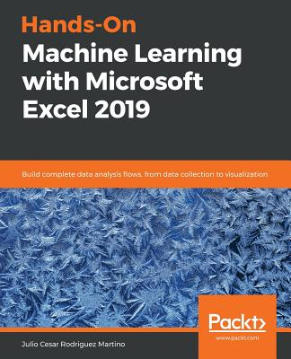 Hands-On Machine Learning with Microsoft Excel 2019-cover