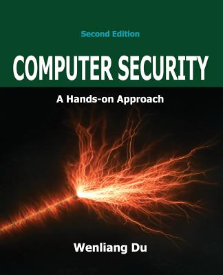 Computer Security: A Hands-on Approach-cover
