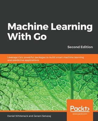 Machine Learning With Go - Second Edition-cover
