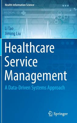Healthcare Service Management: A Data-Driven Systems Approach-cover