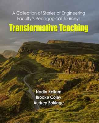 Transformative Teaching: A Collection of Stories of Engineering Faculty's Pedagogical Journeys-cover