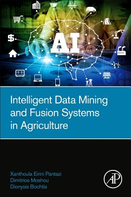 Intelligent Data Mining and Fusion Systems in Agriculture-cover