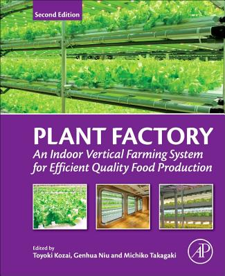 Plant Factory: An Indoor Vertical Farming System for Efficient Quality Food Production-cover