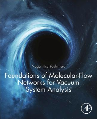 Foundations of Molecular-Flow Networks for Vacuum System Analysis-cover