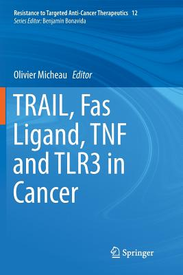 Trail, Fas Ligand, Tnf and Tlr3 in Cancer-cover
