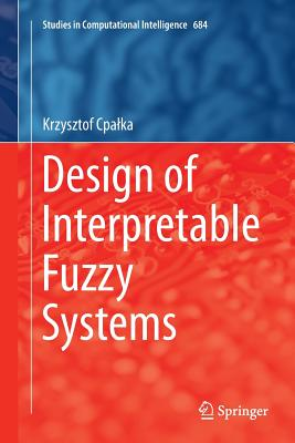 Design of Interpretable Fuzzy Systems-cover