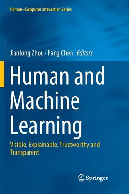 Human and Machine Learning: Visible, Explainable, Trustworthy and Transparent-cover