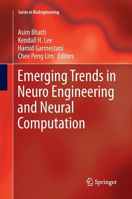 Emerging Trends in Neuro Engineering and Neural Computation-cover